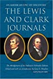 Moulton, Gary E.: The Lewis and Clark Journals: An American Epic of Discovery