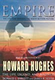 Barlett, Donald L.: Empire: Howard Hughes