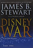 Stewart, James B.: Disneywar: Part 2, Library Edition