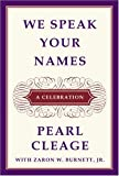 Cleage, Pearl: We Speak Your Names