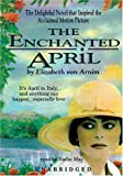 Elizabeth Von Arnim: Enchanted April: Classic Collection