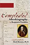 Mark Skousen: Compleated Autobiography by Benjamin Franklin