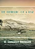 W. Somerset Maugham: The Trembling of a Leaf: Little Stories of the South Sea Islands (Library Edition)
