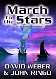 David Weber: March to the Stars: Prince Roger Series, Book 3 (March Upcountry)