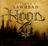 Lawhead, Steve: Hood: Library Edition (King Raven Trilogy)