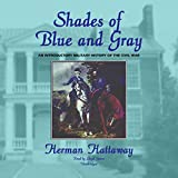 Hattaway, Herman: Shades of Blue and Gray: Library Edition