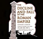 The Decline and Fall of the Roman Empire:…