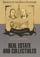 Real Estate and Collectibles (Secrets of the…