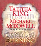 McDowell, Michael: Candles Burning