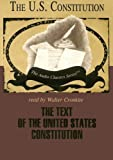 George H. Smith: The Text of the United States Constitution (Audio Classics)