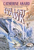 Asaro, Catherine: The Last Hawk: Library Edition (Saga of the Skolian Empire)