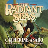Asaro, Catherine: The Radiant Seas: Library Edition (Saga of the Skolian Empire)