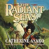 Asaro, Catherine: The Radiant Seas: Library Edition (Saga of the Skolian Empire)