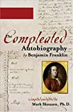 Franklin, Benjamin: The Compleated Autobiography by Benjamin Franklin (Completed Autobiography)