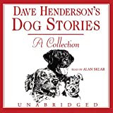 Henderson, Dave: Dave Henderson's Dog Stories: A Collection, Library Edition
