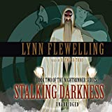 Flewelling, Lynn: Stalking Darkness: Library Edition (The Nightrunner)
