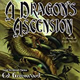 Greenwood, Ed: A Dragon's Ascension: Library Edition (Band of Four Novels)
