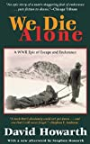 Howarth, David Armine: We Die Alone