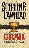 Lawhead, Steve: Grail: Library Edition