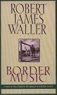Waller, Robert James: Border Music