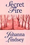 Lindsey, Johanna: Secret Fire