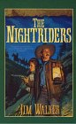Walker, James: The Nightriders