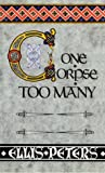 Peters, Ellis: One Corpse Too Many: The Second Chronicle of Brother Cadfael