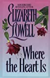Elizabeth Lowell: Where the Heart Is