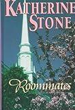 Stone, Katherine: Roommates (Five Star Romance)
