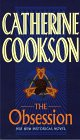 Cookson, Catherine: The Obsession