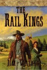 Walker, James: The Rail Kings