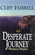 Desperate Journey by Cliff Farrell