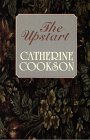 Cookson, Catherine: The Upstart (Basic)