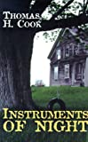 Cook, Thomas H.: Instruments of Night