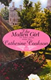Cookson, Catherine: The Mallen Girl