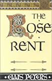 Peters, Ellis: The Rose Rent: The Thriteenth Chronicle of Brother Cadfael