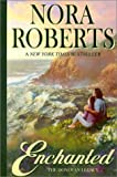 Roberts, Nora: Enchanted