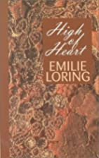 High of Heart by Emilie Loring