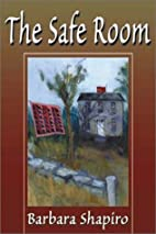 The Safe Room by B. A. Shapiro