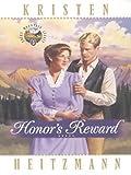 Heitzmann, Kristen: Honor's Reward (Rocky Mountain Legacy #5)