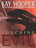 Hooper, Kay: Touching Evil