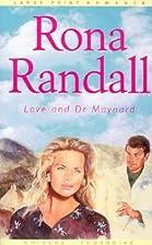Love and Dr. Maynard by Rona Randall