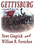 Gingrich, Newt: Gettysburg