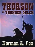 Thorson of Thunder Gulch by Norman A. Fox