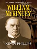 Kevin Phillips: William McKinley