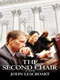 Lescroart, John: The Second Chair