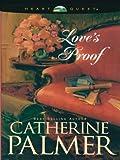 Catherine Palmer: Love's Proof