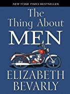 The Thing About Men by Elizabeth Bevarly