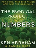 Abraham, Ken: The Prodigal Project: Book Three Numbers