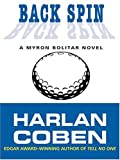 Coben, Harlan: Back Spin